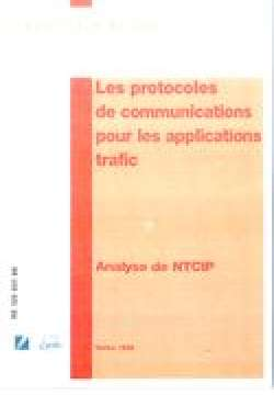 Protocoles de communications pour les applications trafic (les)