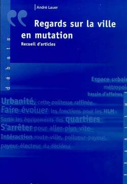 Regards sur la ville en mutation