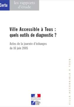 Ville accessible à tous : quels outils de diagnostic ?