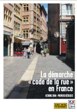 Street use code (code de la rue) program in France. Initial results, October 2008 (english version)
