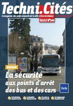 Securite aux points d'arret des bus et des cars (la) - dossier TECHNICITES N° 144