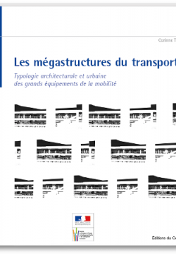 Les mégastructures du transport