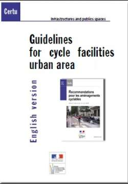 Guidelines for cycle facilities urban aera 2008