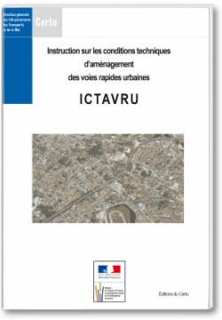 Instruction sur les conditions techniques d'amenagement des voies rapides urbaines (ictavru) 2009
