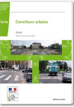 Carrefours urbains. Guide. Version mise à jour en 2010