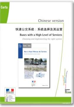 Buses with a high level of service : choosing and implementing the right system, chinese version