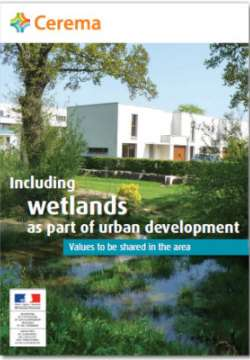 Including Wetlands as part of urban development - values to be shared in the area