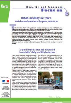 Urban mobility in France.  Main lessons learnt from the years 2000-2010