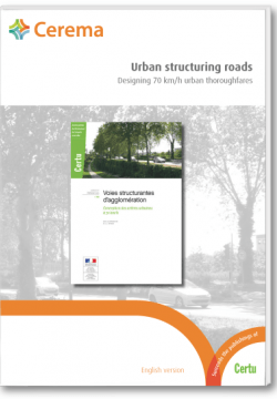 Urban structuring roads - Designing 70 km/h urban thoroughfares (paying download)