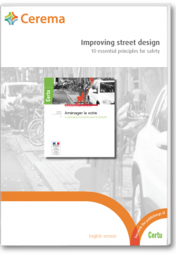 Improving street design - 10 essential principles for safety - aménager la voirie