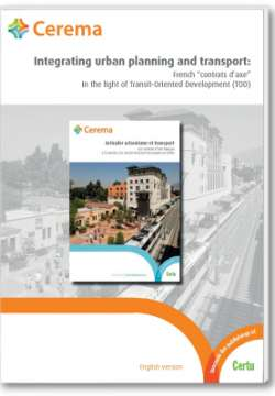 "Integrating urban planning and transport: French ""contrats d'axe"" in the light of Transit-Oriented Development (TOD) paying download"