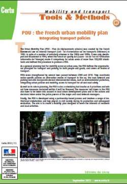 Mobility and transports : Tools and Methods, n°1 : PDU, the French urban mobility plan. Integrating transport policies