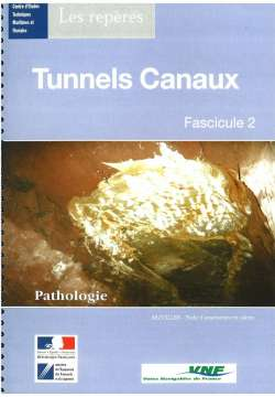 Tunnels canaux (fascicules 1 et 2)