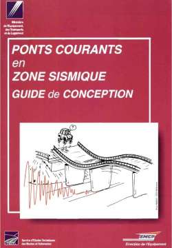 Ponts courants en zone sismique - Guide de conception