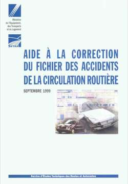 Aide à la correction du fichier des accidents de la circulation routière - Guide méthodologique