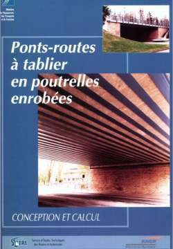 Ponts-routes à tablier en poutrelles enrobées. Conception et calcul