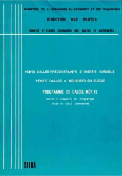 Ponts-dalles précontraints d'inertie variable, ponts dalles à nervures ou élégis : programme de calcul MCP.EL