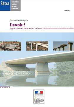 Eurocode 2 - Application aux ponts-routes en béton - Guide méthodologique
