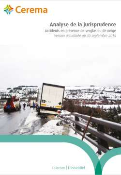 Analyse de la jurisprudence : Accidents en présence de verglas ou de neige.