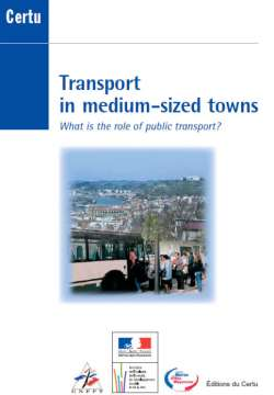 Transport in medium-sized towns : what is the role of public transport ?