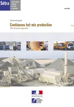 Continuous hot mix production