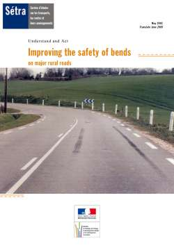 Understand and Act – Improving the safety of bends