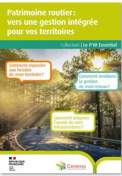 Patrimoine routier: vers une gestion intégrée pourvos territoires